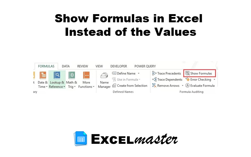 Show Formulas in Excel Instead of the Values